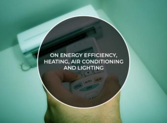 On Energy Efficiency, Heating, Air Conditioning and Lighting